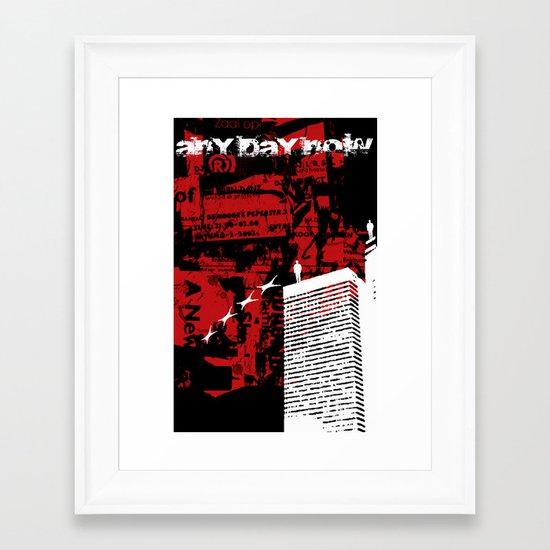Any Day Now! Framed Art Print