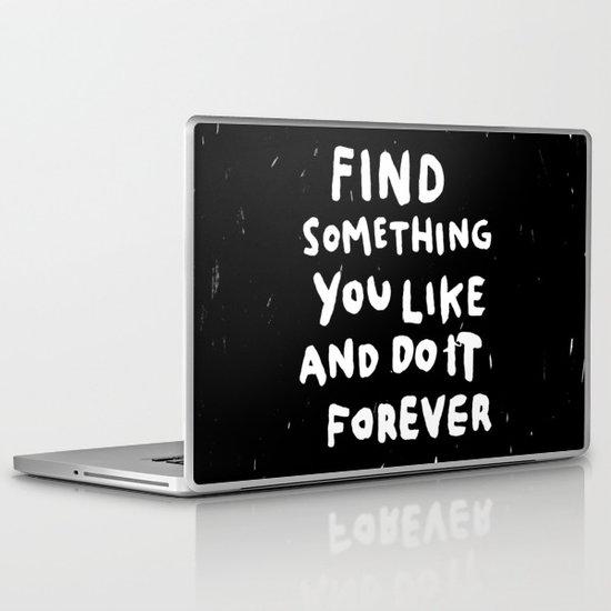 Find Something you like Laptop & iPad Skin