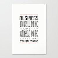 Rich Drunk Canvas Print