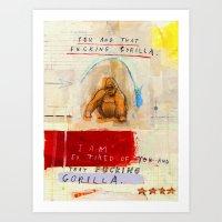 Gratuitous Simian Profan… Art Print