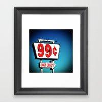 99 Cents. Framed Art Print