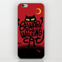 Beware The Walking Cat iPhone & iPod Skin