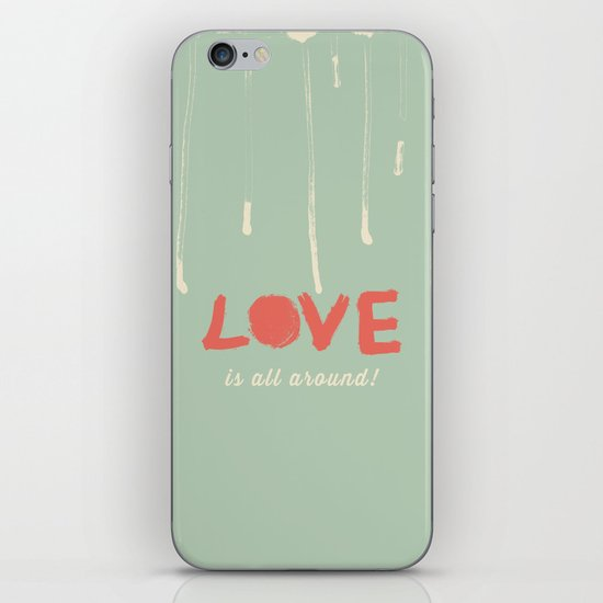 Love is all around iPhone & iPod Skin