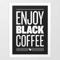 Enjoy Black Coffee – Dark Grey Art Print