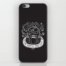 Let Curiosity Kill Me, I'm with the Cat iPhone & iPod Skin