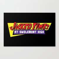 Jacked Times at Swolemont High Canvas Print