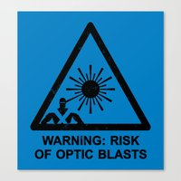 Warning: Risk Of Optic B… Canvas Print