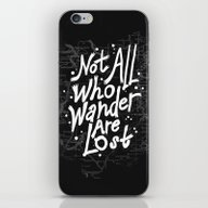 Not All Who Wander Are L… iPhone & iPod Skin