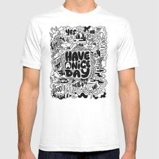 HAVE A NICE DAY Mens Fitted Tee White SMALL