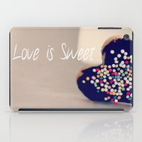 Love is Sweet  - JUSTART © iPad Case