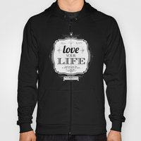 Love Your Life Hoody