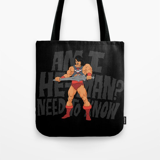 Am I He-Man? Tote Bag