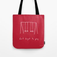 Don't Forget To Play - R… Tote Bag