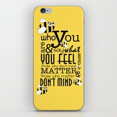 Bee who you are..... iPhone & iPod Skin