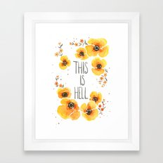 This is Hell Framed Art Print