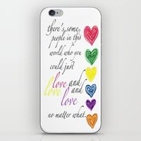 therere some people in this world who you could just love and love and love no matter what  iPhone & iPod Skin