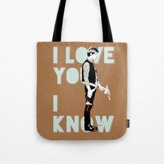 I know Tote Bag