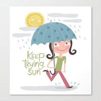 Keep Trying Sun! Canvas Print