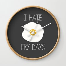 I Hate Fry-Days Wall Clock