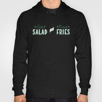 Side Salad Or French Fri… Hoody