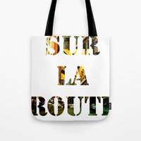 Sur La Route Tote Bag