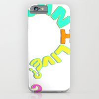 Can I Live? iPhone 6 Slim Case