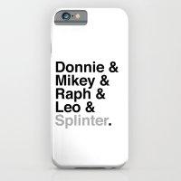 One big mutant family: Donnie & Mikey & Raph & Leo & Splinter iPhone 6 Slim Case