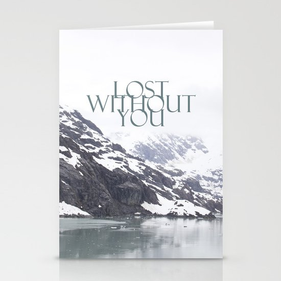 Lost Without You Stationery Card
