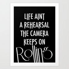 Camera Keep Rolling Art Print