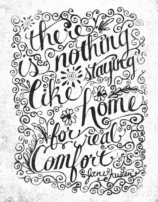 there is nothing like staying home... Art Print