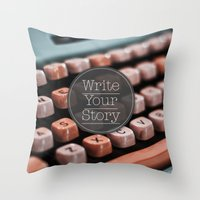 Write Your Story Throw Pillow