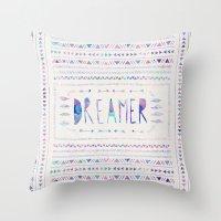 Throw Pillows featuring DREAMER by Bianca Green
