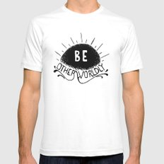 Be Otherworldly (blk) Mens Fitted Tee SMALL White