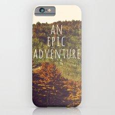 An Epic Adventure Slim Case iPhone 6s