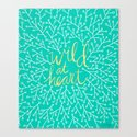 Wild at Heart – Turquoise Canvas Print