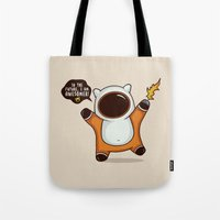 I May Be Awesome, but... Tote Bag