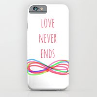 Love Never Ends iPhone 6 Slim Case
