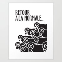 Retour à la normale Art Print