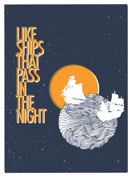 Like ships that pass in the night Art Print