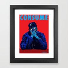 CONSUME - THE HIP HOP MOGUL Framed Art Print