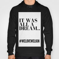 It Was All A Dream Hoody