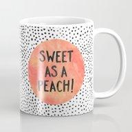 Sweet As A Peach! Mug