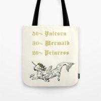 50% Unicorn, 30% Mermaid, 20% Princess Tote Bag
