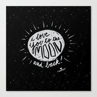 Love You to the Moon and Back Canvas Print