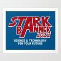 Stark Banner 2012 Art Print