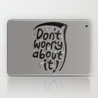 Laptop & iPad Skin featuring We're All Gonna Die So..… by Rick Crane