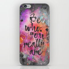 Be who you really are iPhone & iPod Skin