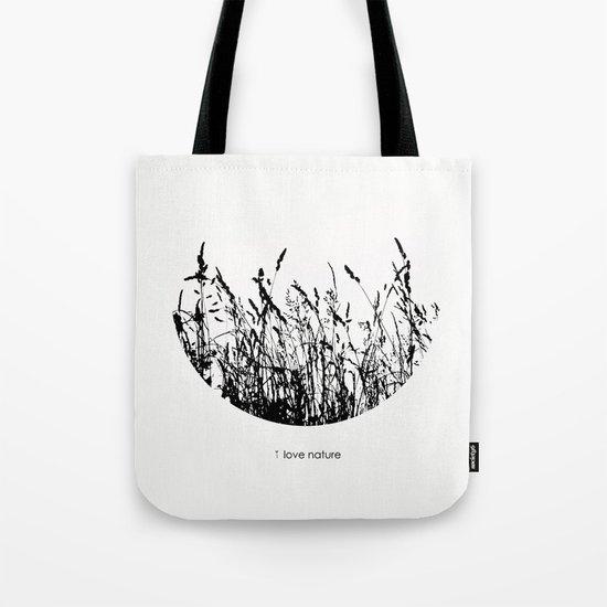 i love nature Tote Bag