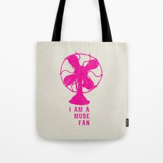 i am a muse fan Tote Bag