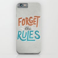 Forget the Rules iPhone 6 Slim Case